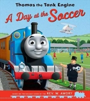 Day At The Soccer For Thomas | Paperback Book