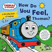 How Do You Feel, Thomas? | Hardback Book
