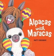 Alpacas with Maracas | Hardback Book
