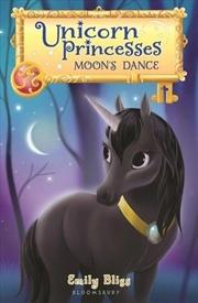 Unicorn Princesses 6: Moon's Dance   Hardback Book