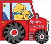 Spot's Tractor | Hardback Book