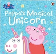 Peppa Pig: Peppa's Magical Unicorn | Paperback Book