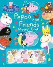 Peppa Pig: Peppa And Friends Magnet Book | Hardback Book
