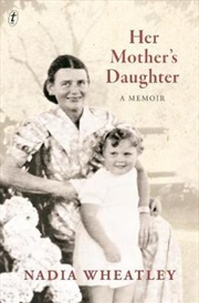 Her Mother's Daughter: A Memoir   Paperback Book