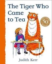 Tiger Who Came To Tea,The | Hardback Book