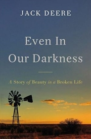 Even In Our Darkness   Paperback Book