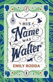 His Name Was Walter | Hardback Book