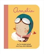 Amelia Earhart (My First Little People, Big Dreams) | Hardback Book
