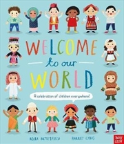 Welcome To Our World | Hardback Book