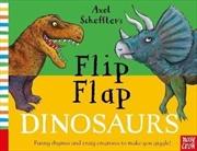 Axel Scheffler's Flip Flap Dinosaurs | Hardback Book