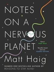 Notes on a Nervous Planet | Hardback Book