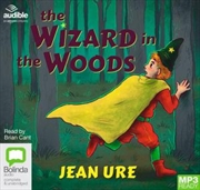 Wizard In The Woods | Audio Book