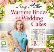 Wartime Brides & Wedding Cakes | Audio Book