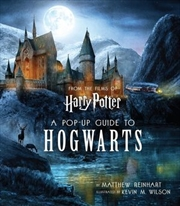 Harry Potter: A Pop-Up Guide to Hogwarts | Hardback Book