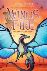 Wings of Fire #11 - Lost Continent