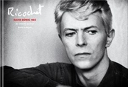 Ricochet: David Bowie 1983: An Intimate Portrait | Hardback Book