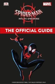 Marvel Spider-Man Into the Spider-Verse Marvel Official Guide | Hardback Book