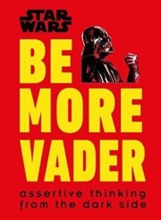 Star Wars Be More Vader | Hardback Book