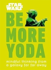 Star Wars Be More Yoda | Hardback Book