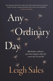 Any Ordinary Day: Blindsides, Resilience and What Happens After the Worst Day of Your Life | Paperback Book