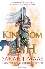 Kingdom of Ash Throne of Glass: Book 7