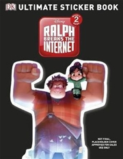 Ralph Breaks the Internet Ultimate Sticker Book: Disney Wreck-It Ralph 2 | Paperback Book