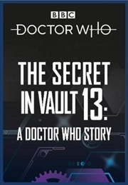 The Secret In Vault 13 A Doctor Who Story | Paperback Book