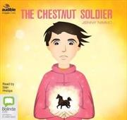Chestnut Soldier   Audio Book