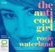 Anti Cool Girl