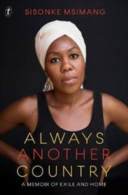 Always Another Country: A Memoir of Exile and Home | Paperback Book