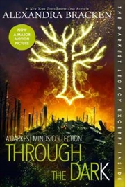 Through The Dark - A Darkest Minds Collection | Paperback Book