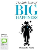 Little Book Of Big Happiness   Audio Book