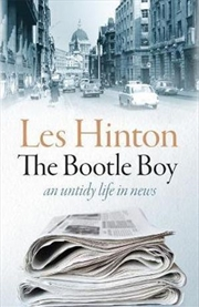 The Bootle Boy: An Untidy Life in News | Hardback Book