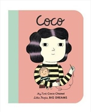 Coco Chanel (My First Little People, Big Dreams)   Hardback Book
