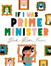 If I Was Prime Minister   Hardback Book