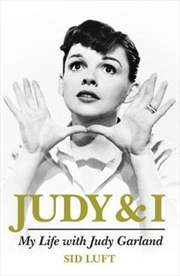 Judy and I: My Life with Judy Garland | Hardback Book