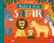 Make and Play: Safari   Hardback Book