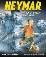 Neymar: A Soccer Dream Come True   Hardback Book