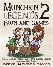 Munchkin Legends 2: Faun & Games | Merchandise