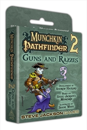 Munchkin Pathfinder 2 Guns and Razzes | Merchandise