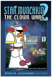 Star Munchkin 2: Clown Wars (Revised)