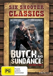 Butch And Sundance - The Early Days | Six Shooter Classics