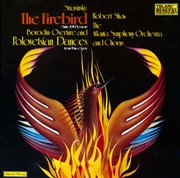 Stravinsky -  Firebird Suite And Overture And Polovetsian Dances From Prince Igor
