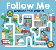 Follow Me Around The World | Hardback Book