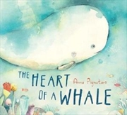 Heart Of A Whale   Hardback Book