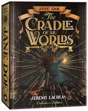 Jane Doe and the Cradle of All Worlds | Hardback Book
