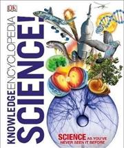 Knowledge Encyclopedia Science! | Hardback Book