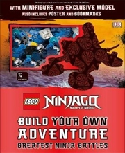 LEGO NINJAGO Build Your Own Adventure Greatest Ninja Battles | Hardback Book