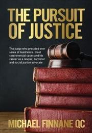 Pursuit Of Justice | Hardback Book