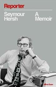 Reporter A Memoir | Hardback Book